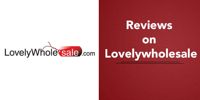 Reviews on Lovelywholesale